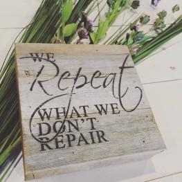 we-repeat-what-we-dont-repair